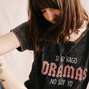 Camiseta si no hago dramas no soy yo